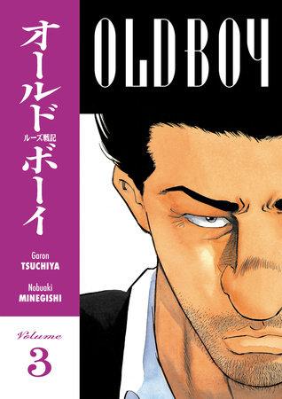 Old Boy Volume 3 by Garon Tsuchiya