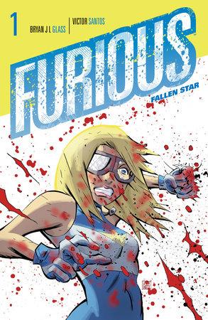 Furious V1: Fallen Star by Brian J. L. Glass