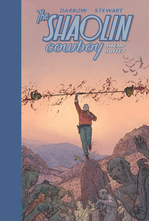 The Shaolin Cowboy: Shemp Buffet by Geof Darrow