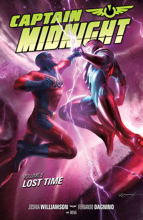 Captain Midnight Volume 5: Lost Time by Josh Williamson