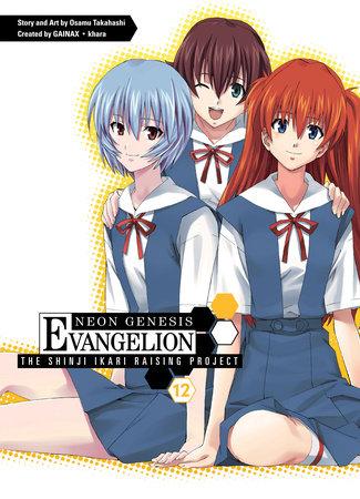 Neon Genesis Evangelion: The Shinji Ikari Raising Project Volume 12 by Osamu Takahashi