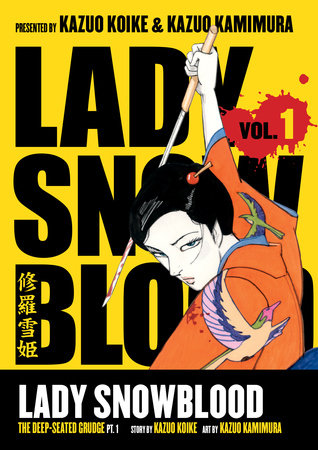 Lady Snowblood Volume 1 by Kazuo Koike
