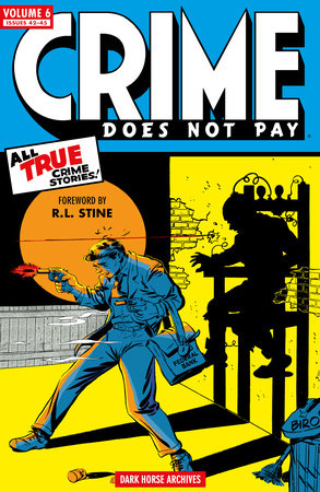 Crime Does Not Pay Archives Volume 6 by Dick Wood