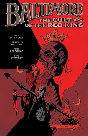 Baltimore Volume 6: The Cult of the Red King by Mike Mignola