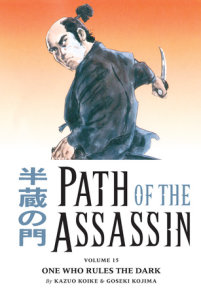 Path of the Assassin Volume 15: One Who Rules the Dark