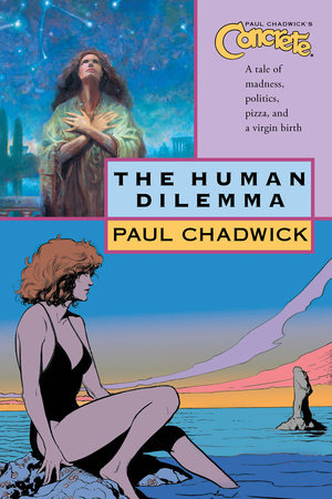 Concrete vol. 7: The Human Dilemma by Paul Chadwick