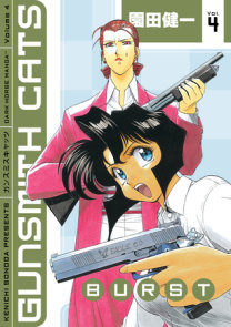 Gunsmith Cats: Burst Volume 4