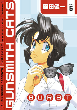 Gunsmith Cats: Burst Volume 5 by Kenichi Sonoda