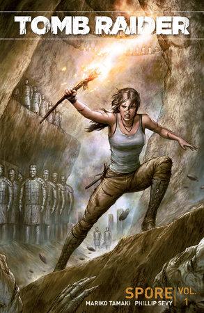 Tomb Raider Volume 1: Spore by Mariko Tamaki