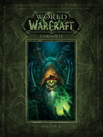 World of Warcraft Chronicle Volume 2 by Blizzard