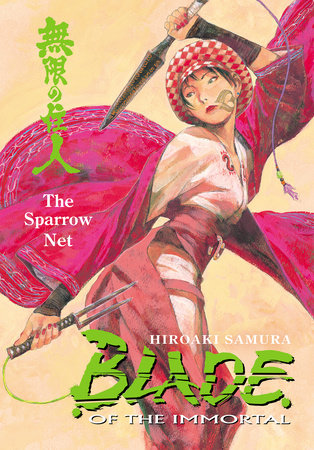 Blade of the Immortal Volume 18: The Sparrow Net by Hiroaki Samura