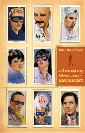 Michael Chabon Presents....The Amazing Adventures of the Escapist Volume 2 by Michael Chabon