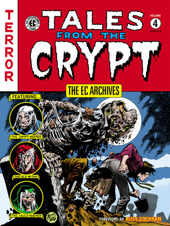 The EC Archives: Tales from the Crypt Volume 4 by Various