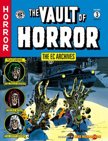 The EC Archives: The Vault of Horror Volume 3 by Al Feldstein