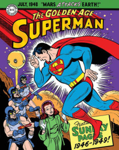 Superman: The Golden Age Sundays 1946-1949