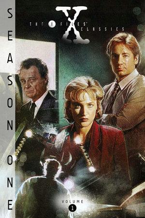X-Files Classics: Season 1 Volume 1 by Chris Carter, Roy Thomas, Glenn Morgan, James Wong and Howard Gordon