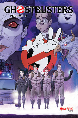 Ghostbusters Volume 9: Mass Hysteria Part 2 by Erik Burnham