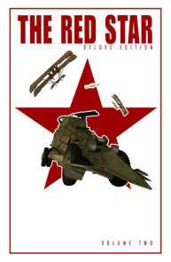 Red Star: Deluxe Edition Volume 2