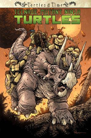 Teenage Mutant Ninja Turtles: Turtles in Time by Paul Allor and Erik Burnham