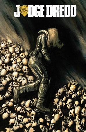Judge Dredd Volume 6 by Duane Swierczynski