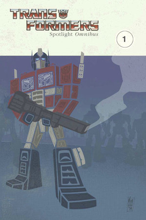 Transformers: Spotlight Omnibus Volume 1 by Simon Furman, Nick Roche and Stuart Moore