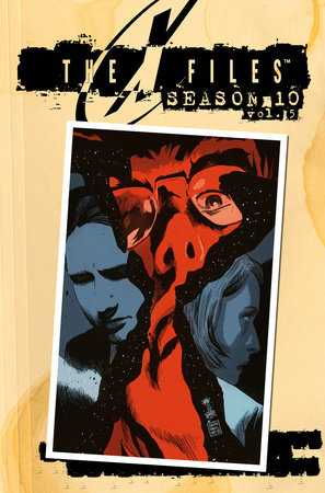 X-Files Season 10 Volume 5 by Joe Harris