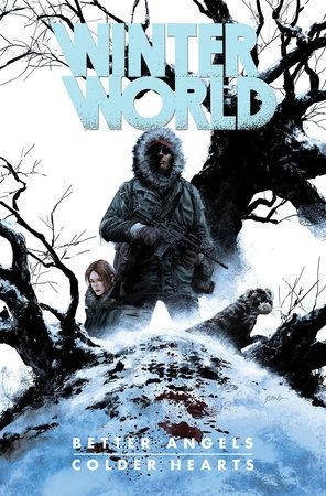 Winterworld: Better Angels, Colder Hearts by Chuck Dixon
