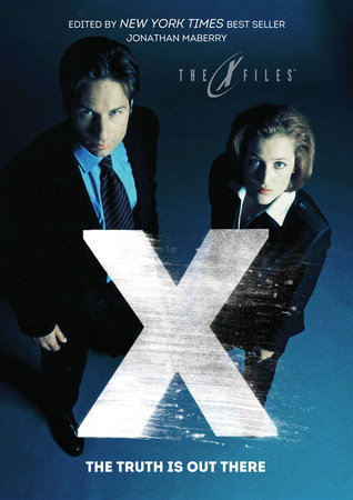 X-Files: The Truth Is Out There by Kelley Armstrong