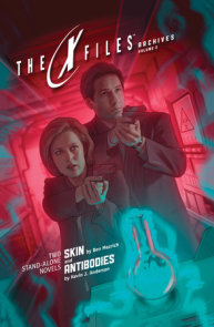 X-Files Archives Volume 2: Skin & Antibodies