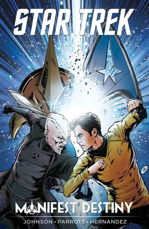 Star Trek: Manifest Destiny by Mike Johnson and Ryan Parrott