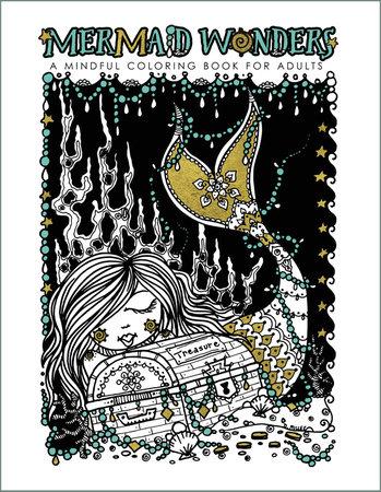 Mermaid Wonders: A Mindful Coloring Book for Adults by Deborah Muller