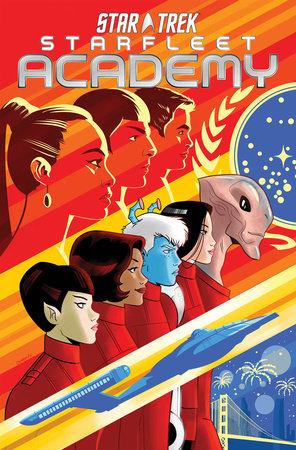 Star Trek: Starfleet Academy by Mike Johnson and Ryan Parrott