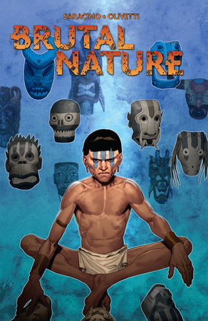 Brutal Nature, Vol. 1 by Luciano Saracino
