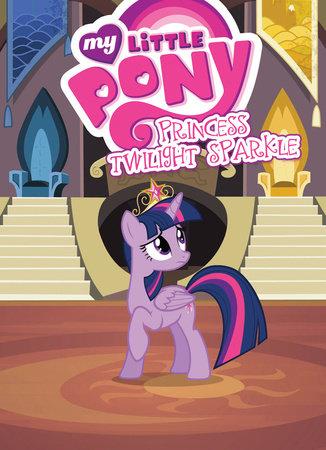 My Little Pony: Princess Twilight Sparkle
