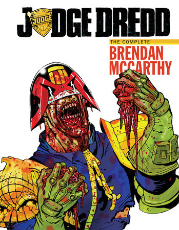 Judge Dredd: The Brendan McCarthy Collection by John Wagner, Alan Grant and Al Ewing