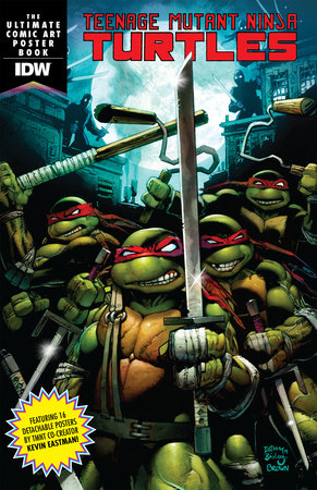 Teenage Mutant Ninja Turtles: The Ultimate Comic Art Poster Book by
