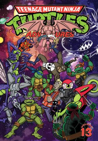 Teenage Mutant Ninja Turtles Adventures Volume 13 by Dean Clarrain