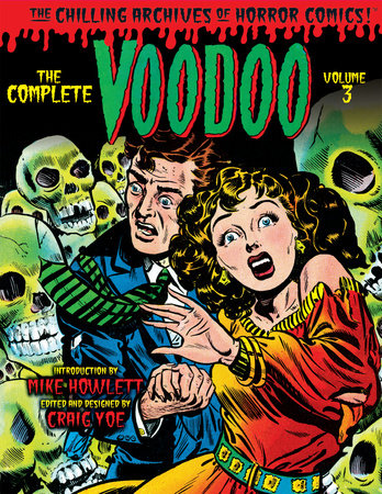 The Complete Voodoo Volume 3 by Ruth Roche; The Iger Shop;