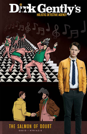 Dirk Gently's Holistic Detective Agency: The Salmon of Doubt, Vol. 2 by Arvind Ethan David