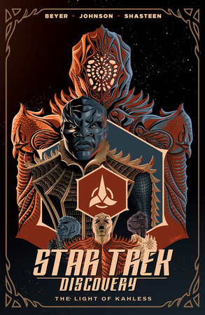 Star Trek: Discovery - The Light of Kahless by Mike Johnson and Kirsten Beyer