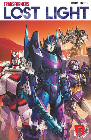Transformers: Lost Light, Vol. 1 by James Roberts