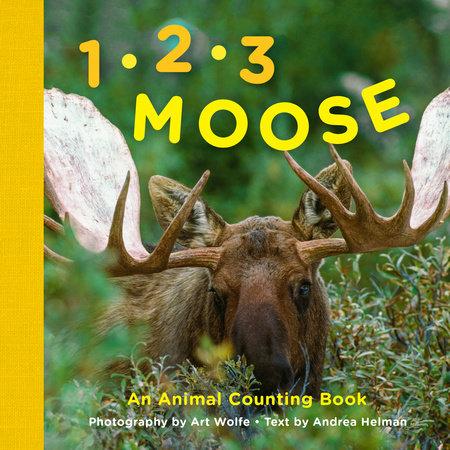 1, 2, 3 Moose by Andrea Helman