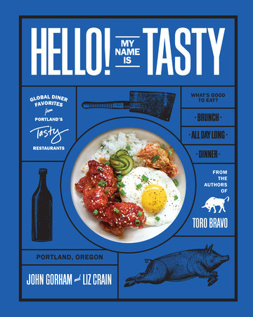 Hello! My Name Is Tasty by John Gorham and Liz Crain