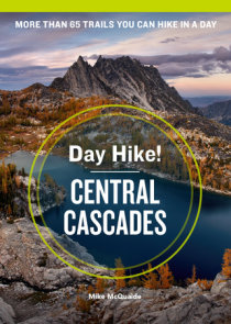 Day Hike! Central Cascades, 4th Edition