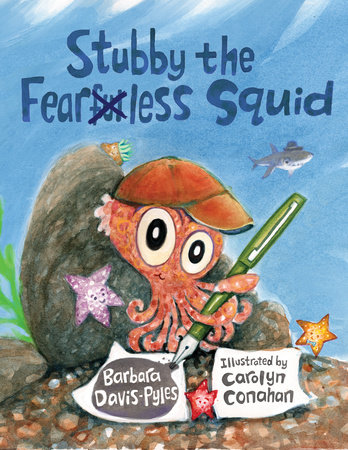 Stubby the Fearless Squid by Barbara Davis-Pyles