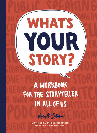 What's Your Story? by Margot Leitman
