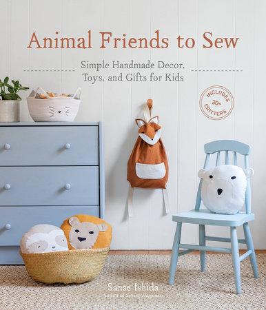 Animal Friends to Sew by Sanae Ishida
