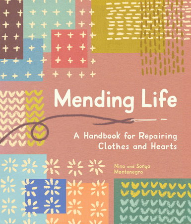 Mending Life by Nina Montenegro and Sonya Montenegro