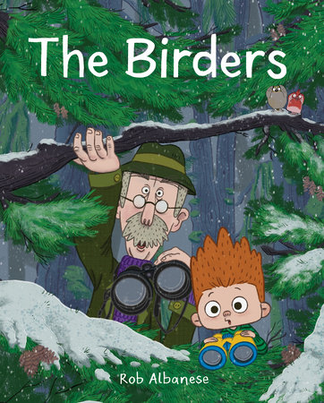 The Birders by Rob Albanese