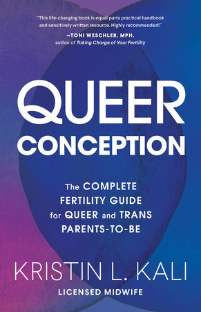 Queer Conception by Kristin Kali